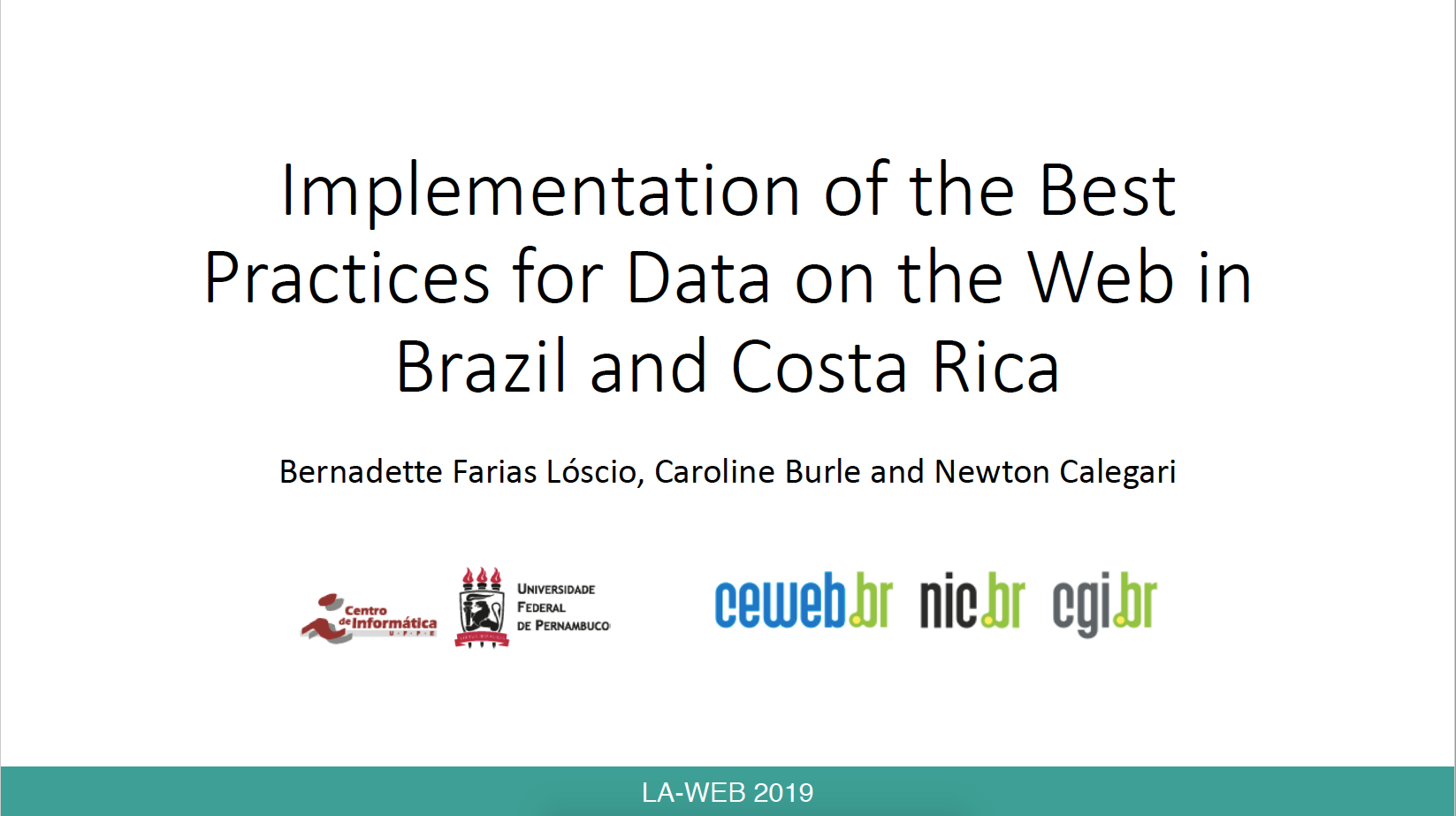 Implementation of the Best Practices for Data on theWeb in Brazil and Costa Rica