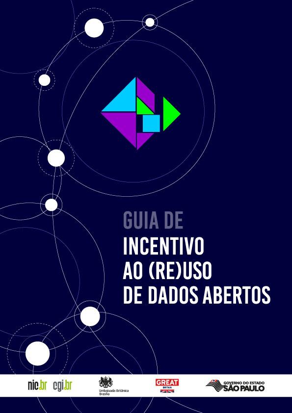 Guia de Incentivo ao Reuso de Dados Abertos
