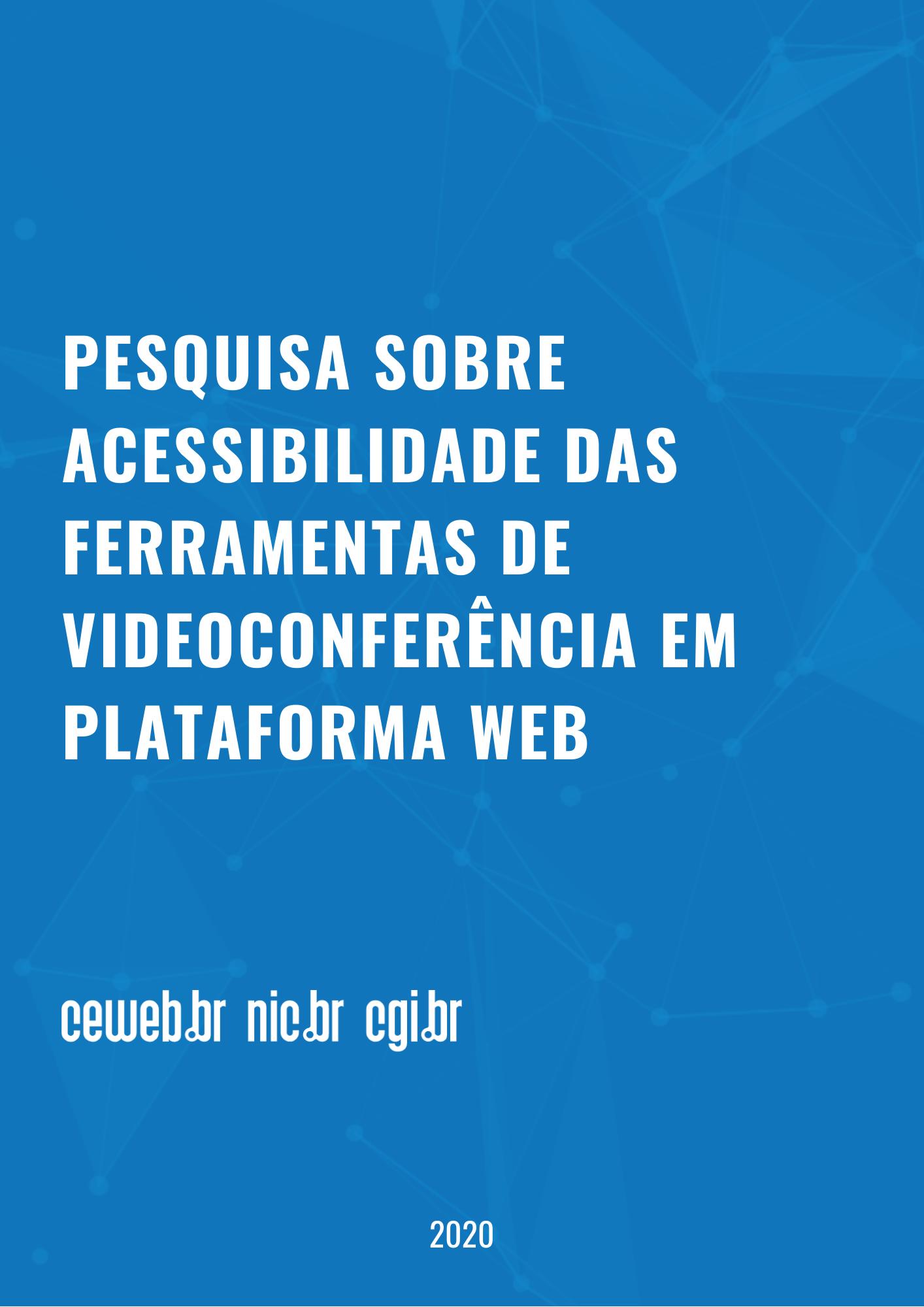 Pesquisa sobre acessibilidade das ferramentas de videoconferência em plataforma Web
