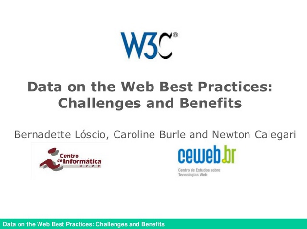 Data on the Web Best Practices: Challenges and Benefits