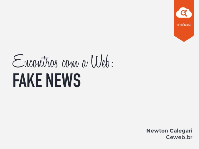 Encontros com a Web: Fake News